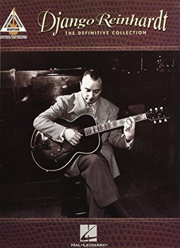 Django Reinhardt - The Definitive Collection: Guitar Recorded (Django Reinhardt Music Book)