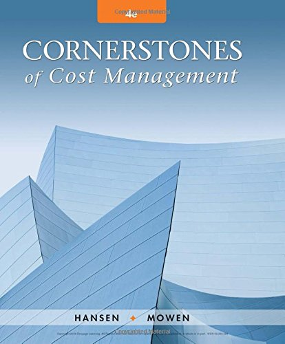 Cornerstones Of Cost Mgmt. Text