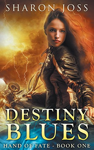 Destiny Blues: Hand of Fate - Book One by [Joss, Sharon]