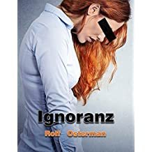 Ignoranz (Luxembourgish Edition)