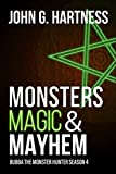 #7: Monsters, Magic, & Mayhem: Bubba the Monster Hunter Season 4
