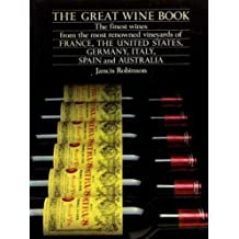 The great wine book by Jancis Robinson (1982-05-03)