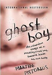Ghost Boy by Pistorius, Martin (2012) Paperback