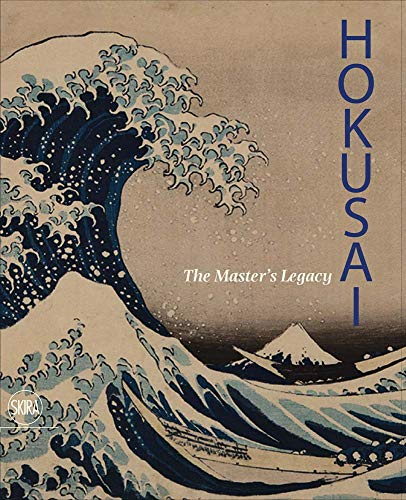 Hokusai: The Master's Legacy