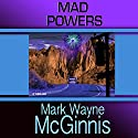 Mad Powers: Tapped In, Book 1 Audiobook by Mark Wayne McGinnis Narrated by Paul Heitsch