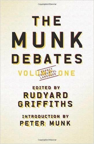 The Munk Debates: Volume One by (2011-03-01)