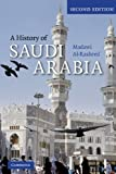 img - for A History of Saudi Arabia book / textbook / text book