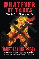 Whatever It Takes (The Raiford Chronicles) (Volume 4)