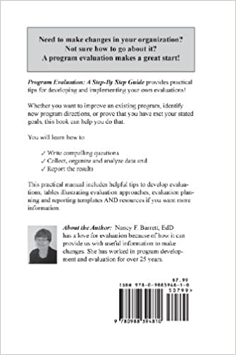 Program Evaluation: A Step-By-Step Guide: Dr Nancy F. Barrett