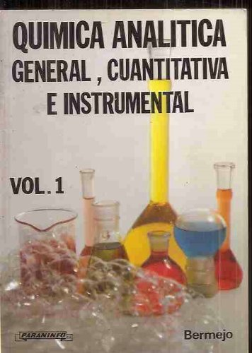 Descargar Libro Quimica Analitica General E Instrumental; T.1 Bermejo