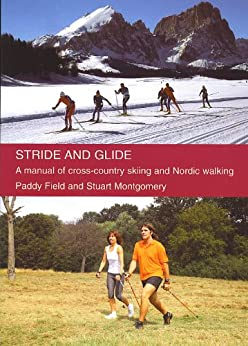 ??PORTABLE?? Stride And Glide: A Manual Of Cross-country Skiing And Nordic Walking. tambien joven million keeping tiene ETNIA