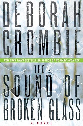 The Sound of Broken Glass by Deborah Crombie (Deckle Edge, Mar 2013) Paperback (The Sound Of Broken Glass By Deborah Crombie)