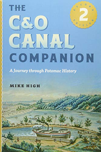 The C&O Canal Companion: A Journey through Potomac History