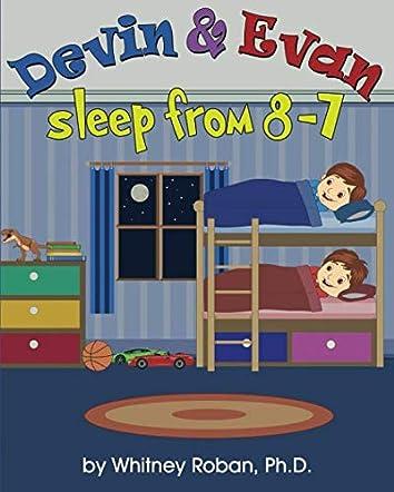 Devin & Evan Sleep From 8-7