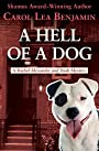 A Hell of a Dog (The Rachel Alexander And Dash Mysteries Series Book 3)
