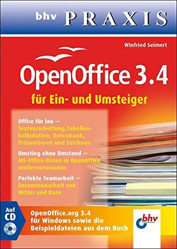 OpenOffice 3.4: für Ein- und Umsteiger (bhv Praxis)