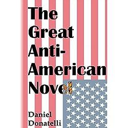 The Great Anti-American Novel