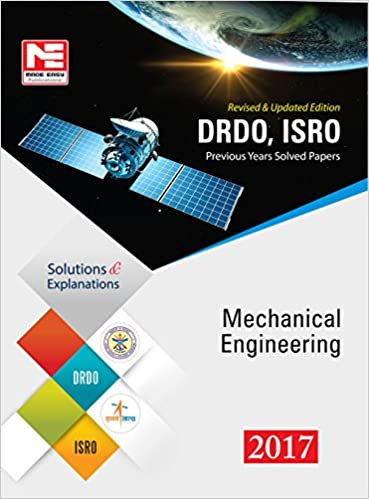 DRDO, ISRO: Mechanical Engineering: Previous Solved Papers - 2017 - by Made Easy Editorial Board