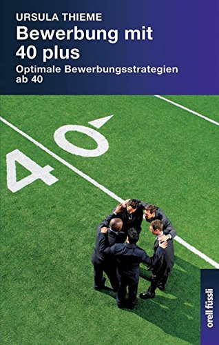 bewerbung-mit-40-plus-optimale-bewerbungsstrategien-ab-40