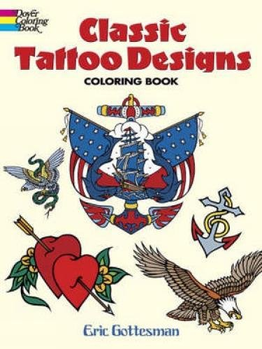 Classic Tattoo Designs Coloring Book (Dover Design Coloring Books)