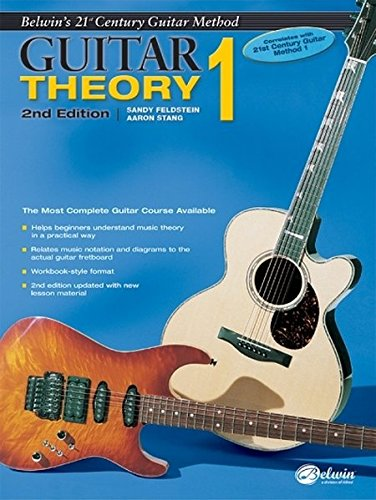 (Belwin's 21st Century Guitar Theory, Bk 1: The Most Complete Guitar Course Available (Belwin's 21st Century Guitar Course))