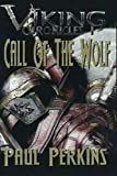 Call Of The Wolf: The Viking Chronicles book 1 (Volume 1)