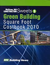 Sweets Green Building Square Foot Costbook 2010