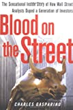 Blood on the Street, Charles Gasparino, 0743250230