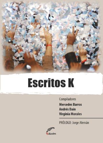 Escritos K (Debates) (Spanish Edition)