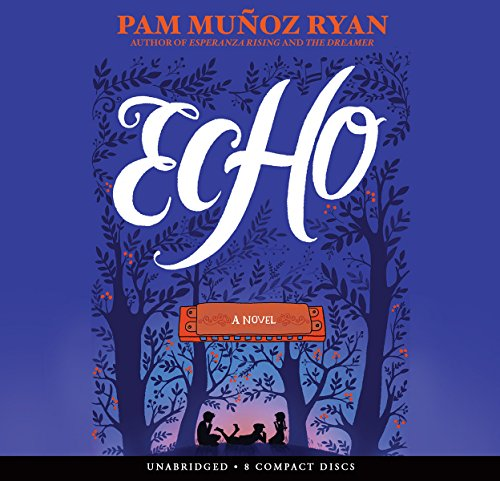 Echo - Audio Library Edition by Scholastic Audio Books