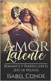 Amor Latente: Romance y Pasión con el Jefe de Policía