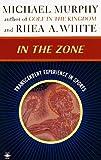 In the Zone: Transcendent Experience in Sports (Arkana)