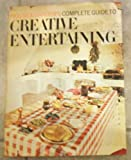 House and Garden's Complete Guide to Creative Entertaining, House & Gardens Editors, 0070090378