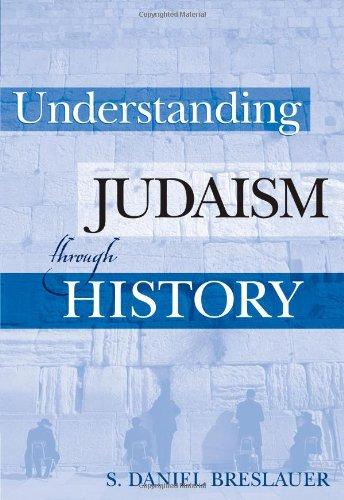Understanding Judaism Through History