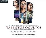 img - for Talentos Ocultas (Hidden Figures): El sueno americano y la historia jam s contada de las mujeres matem ticas afroamericanas que ayudaro (Spanish Edition) book / textbook / text book