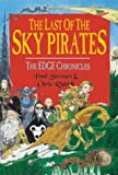 The Last of the Sky Pirates (Edge Chronicles S.)