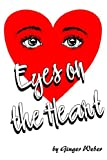 Eyes on the Heart, Ginger Weber, 1420890239