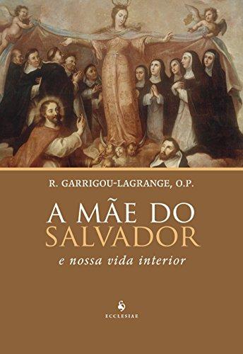 A Mãe do Salvador e Nossa Vida Interior