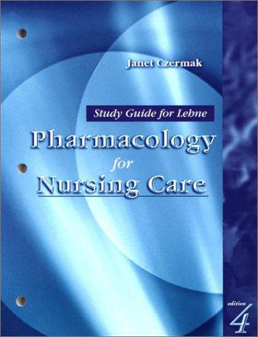 Books : Study Guide for Lehne Pharmacology for Nursing Care