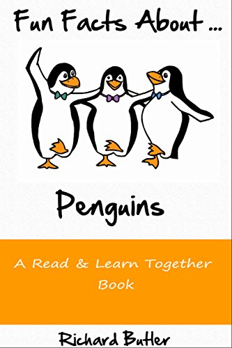 Fun Facts About Penguins: Part of the Fun Facts Series (Fun Facts About Animals Book 1) by [Butler, Richard]