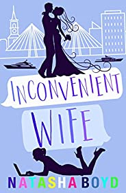 Inconvenient Wife: A Romantic Comedy (Charleston) (English Edition)