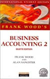 Business Accounting, Frank Wood and Alan Sangster, 0273638408