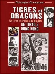 Tigres et dragons : De Tokyo à Hong Kong