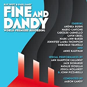 Fine and Dandy (2004 Studio Cast) (World Premiere Recording)