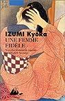 Une femme fidèle par Izumi