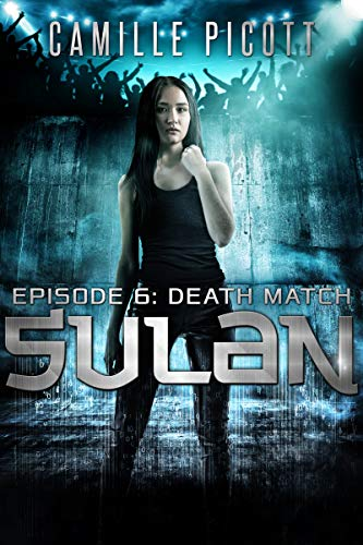 - Death Match (Sulan, Episode 6)
