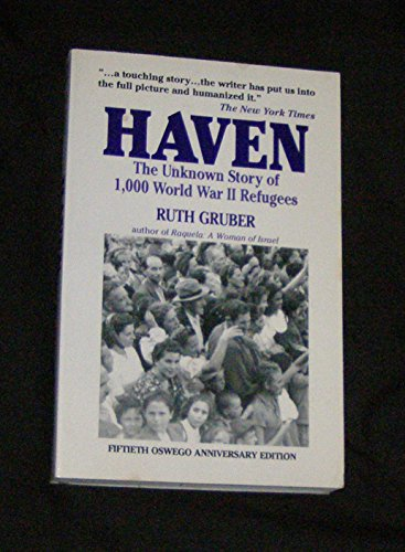 Haven: The Unknown Story of 1,000 World War II Refugees
