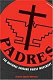 img - for PADRES: The National Chicano Priest Movement book / textbook / text book