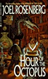 Hour of the Octopus, Joel C. Rosenberg, 0441169759
