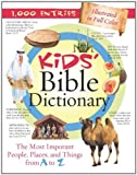 Kids' Bible Dictionary, Jean Fischer, 1602602964